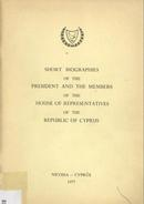 Short Biographies of the President and the Members of the House of Representatives - Third Parliamentary Term