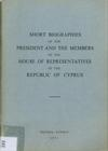 Short Biographies of the President and the Members of the House of Representatives - Second Parliamentary Term